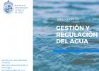 ¡Abiertas las inscripciones para el Diplomado en Gestión y Regulación del Agua!